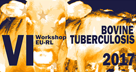 EU-RL for Bovine Tuberculosis Workshop. Edición VI
