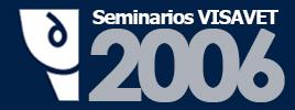 Seminarios VISAVET 2006